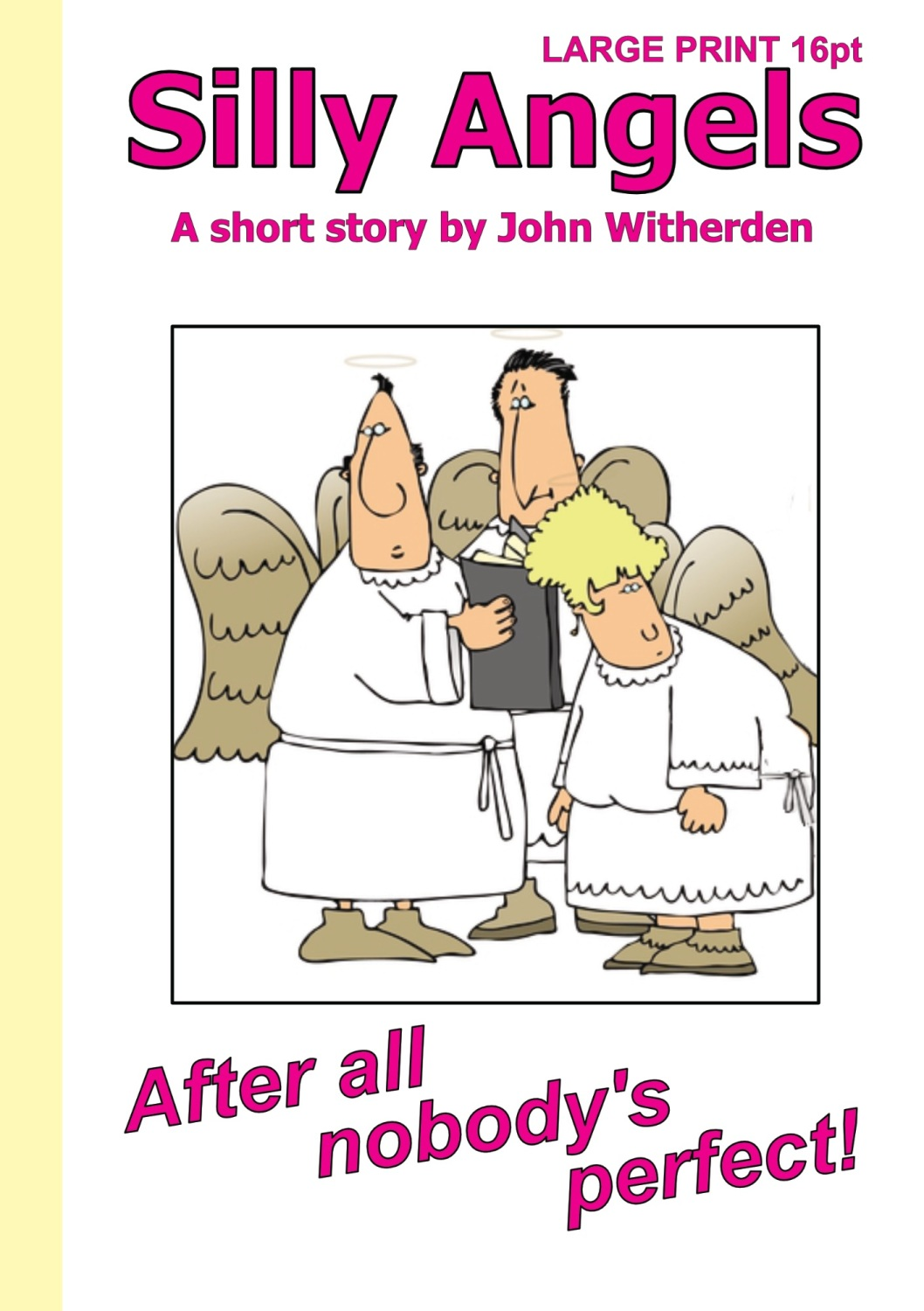Silly Angels by John Witherden