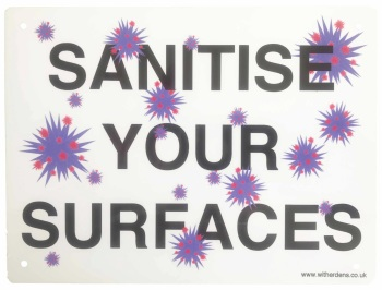 'Sanitise Your Surfaces.' - Metal Sign - Free UK Delivery