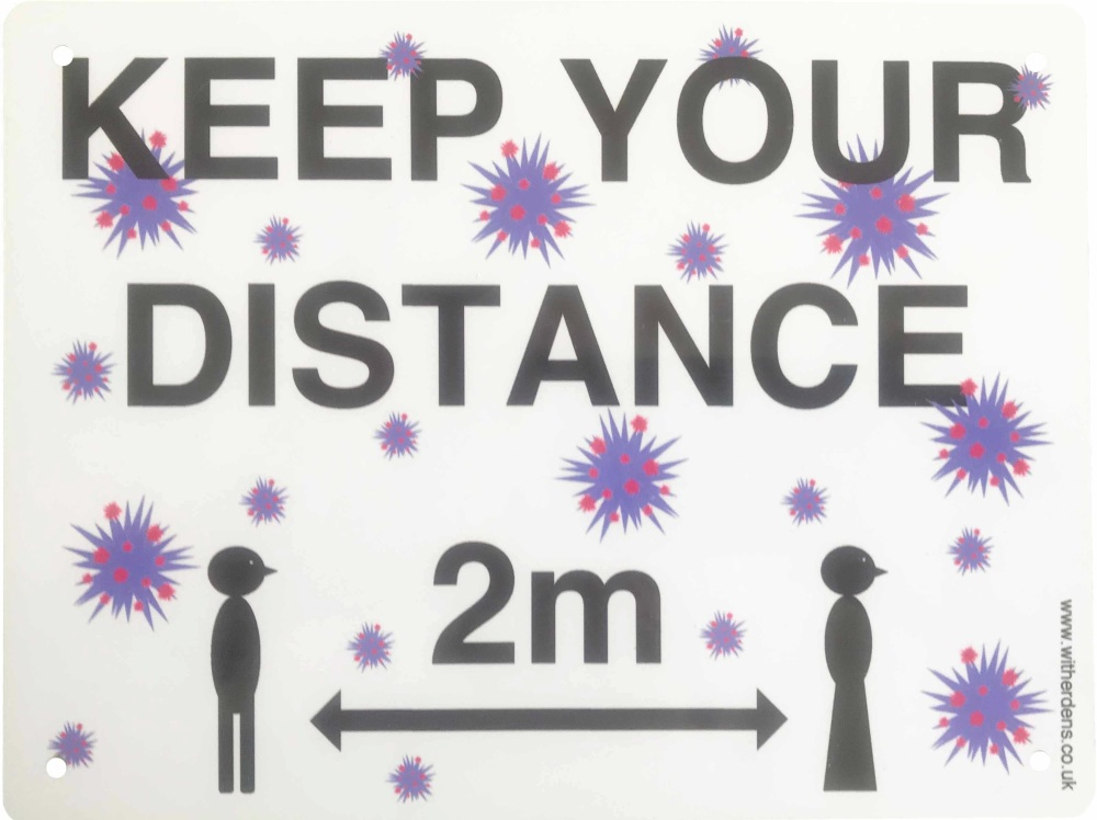 'Keep Your Distance.'  - Metal Sign.