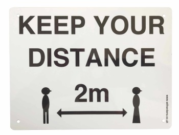 'Keep Your Distance.'  - Plain Metal Sign - Free UK Delivery