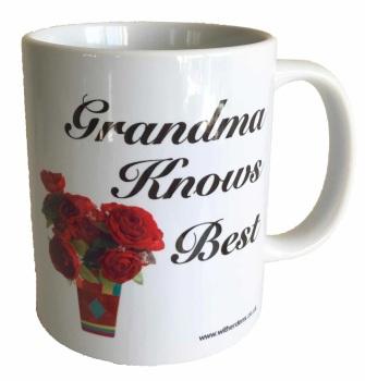 Grandma Knows Best - Printed Ceramic Mug 11oz - Free UK Delivery