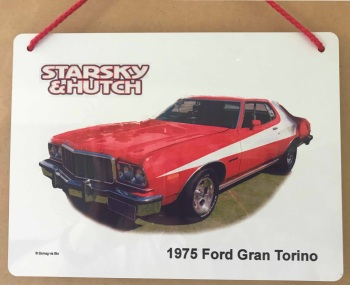 Ford Gran Torino 351cu in. 1976 - Starsky & Hutch - 148 x 210mm Aluminium Plaque