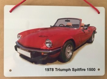 Triumph Spitfire 1500 1978 - A5 Aluminium Plaque - Ideal Present for the British Car Enthusiast