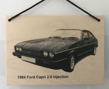 Ford Capri 2.8 Injection 1984 - Wooden Plaque A5 (148 x 210mm)