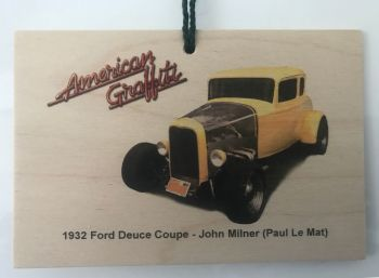 Ford Deuce Coupe 1932 from the film American Graffiti - Wooden plaque 148 x 105mm