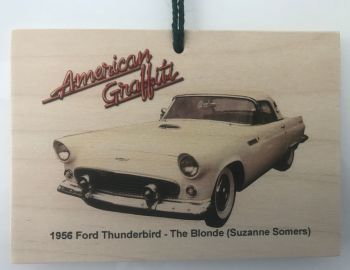 Ford Thunderbird 1956 from the film American Graffiti - Wooden plaque 148 x 105mm