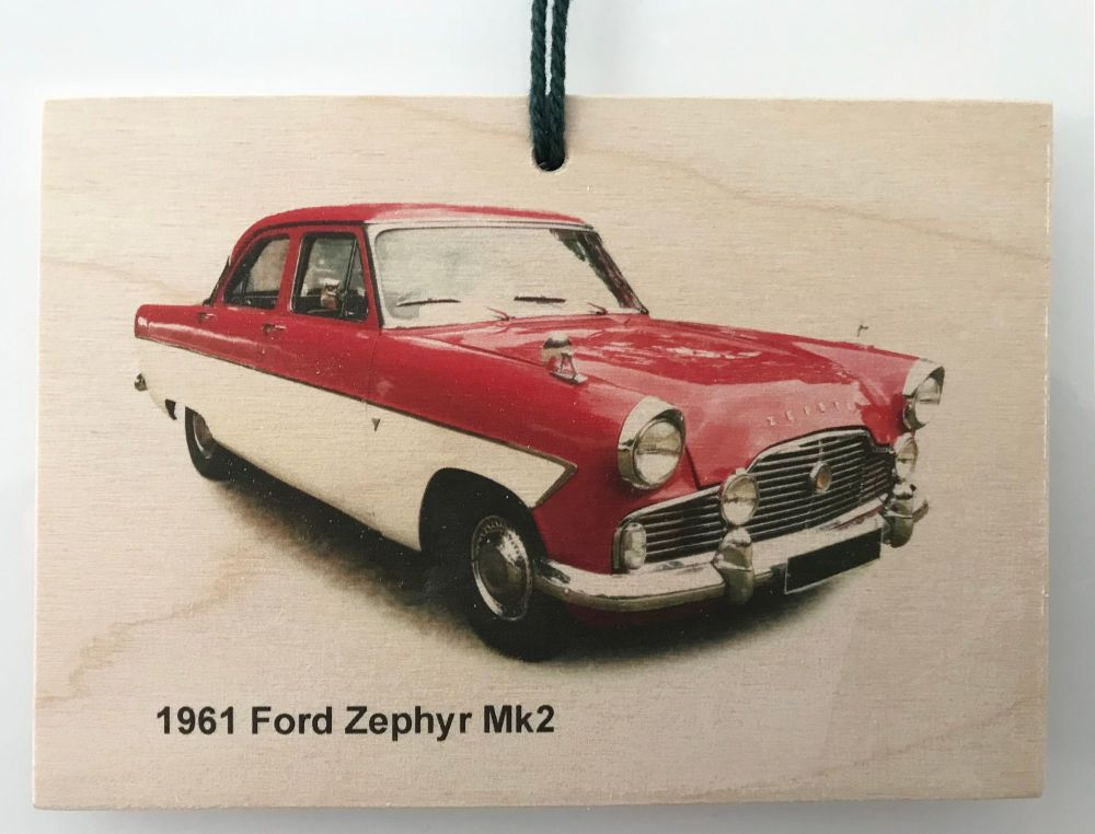Ford Zephyr Mk2 1961 - Wooden Plaque A6(148 x 105mm)