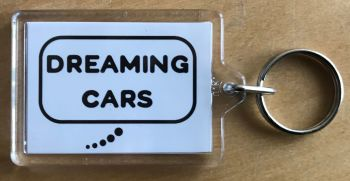 Dreaming Cars (Black)- Plastic Keyring with 35 x 50mm Insert - Free UK Delivery
