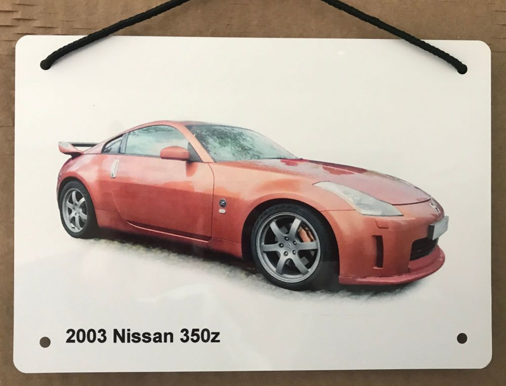 Nissan 350z 2003 - Aluminium Plaque A5 (148 x 210mm) - Gift for the Ford fa
