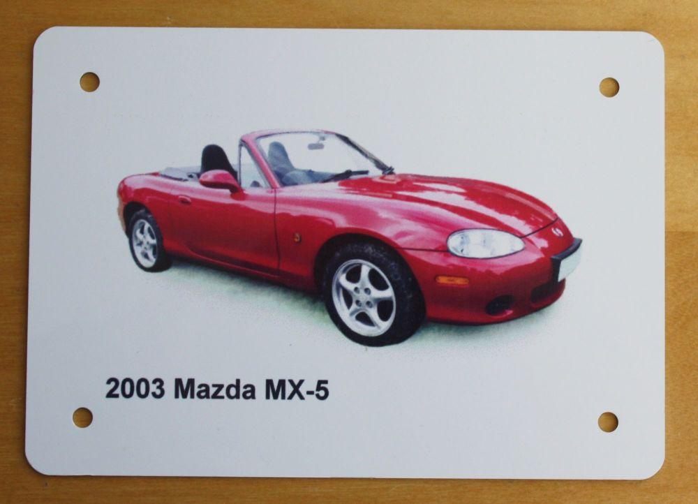 Mazda MX-5 2003 - Aluminium Plaque (Three sizes available) - Ideal Present