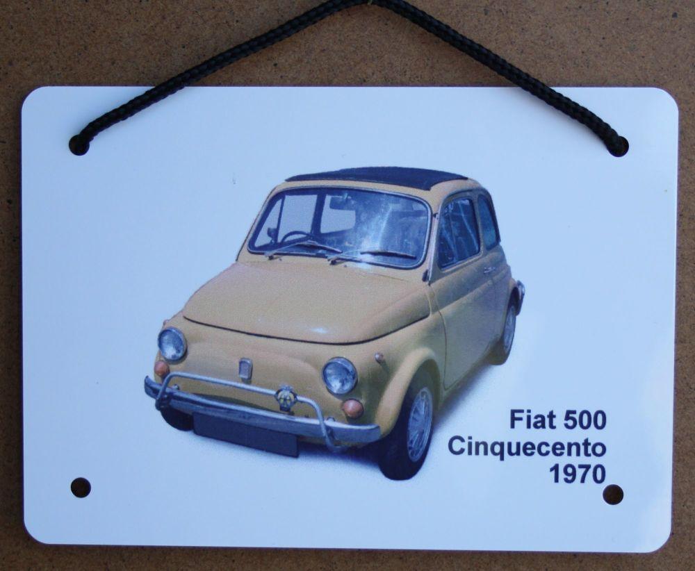 Fiat 500 1970 - Aluminium Plaque (A6, A5 or 200x300mm) - Present for the Ca