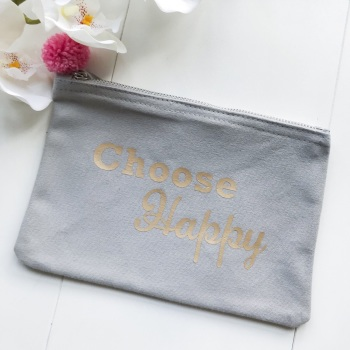 'Choose Happy' Zipper Pouch with Pink Pom Pom - Grey with Gold Wording