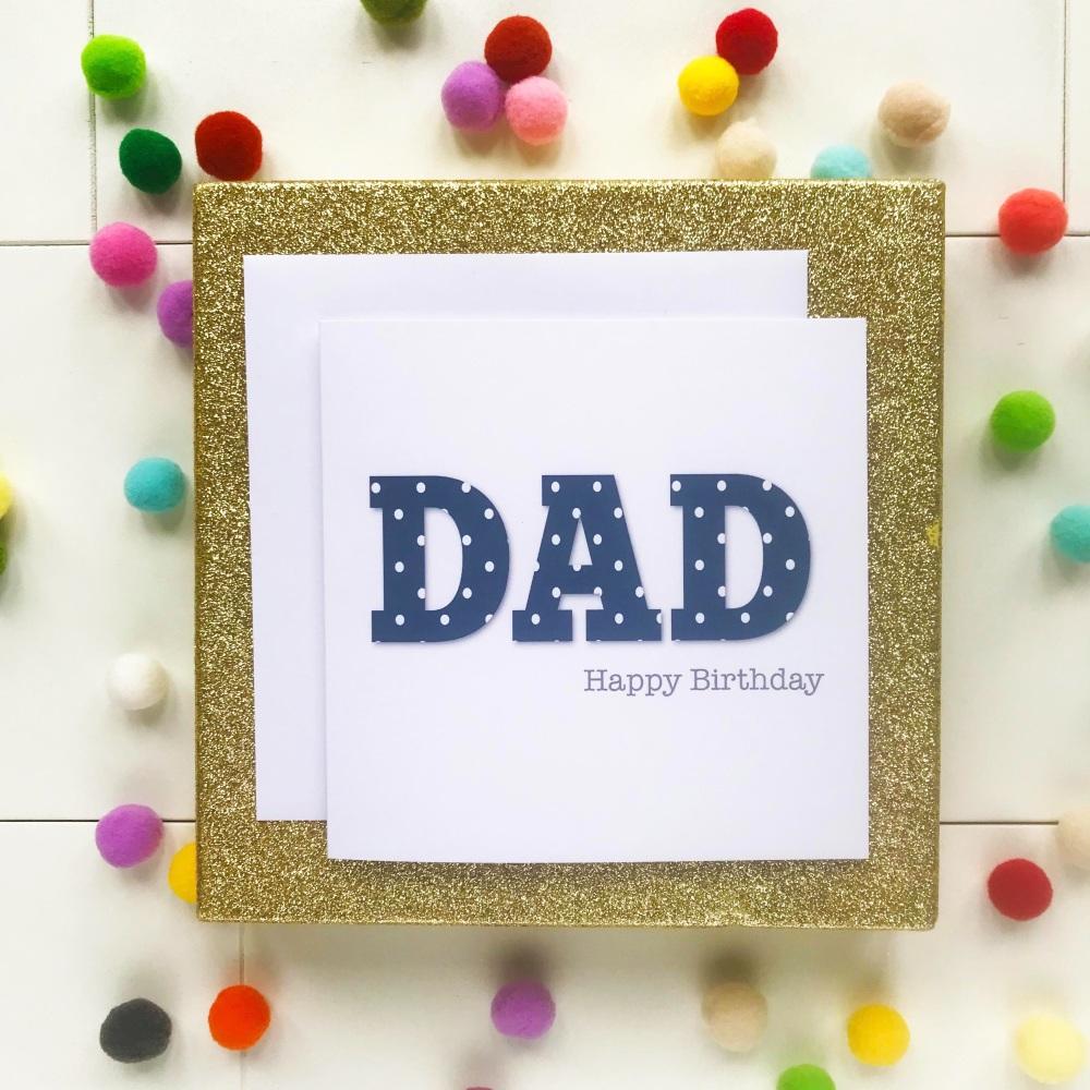 DAD - Happy Birthday Greetings Card