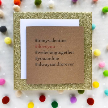 Valentine's Hashtag Greeting Card - 'I Love You'