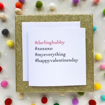 Valentine's Hashtag Greeting Card - Darling Hubby