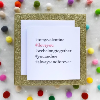 Valentine's Hashtag Greeting Card - I Love You