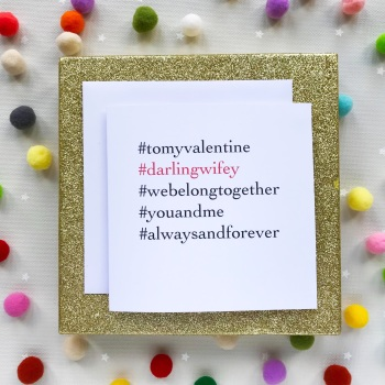 Valentine's Hashtag Greeting Card - Darling Wifey