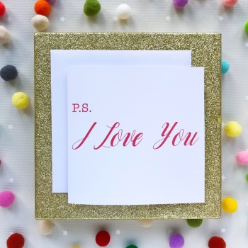 Valentine's Greeting Card - PS, I Love You