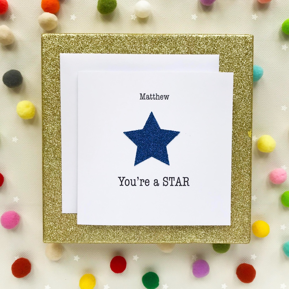 Handmade Greeting's Card - You're A Star - Blue - Personalised