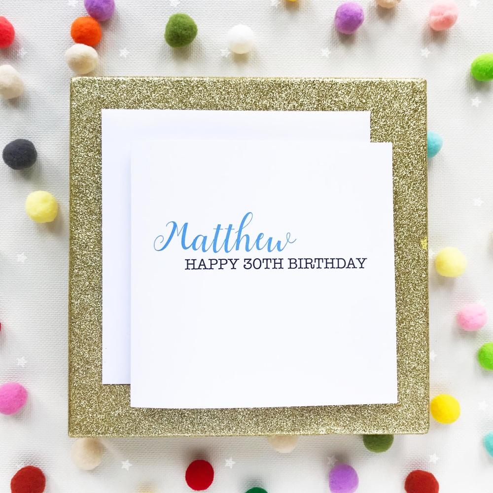 Happy 30th Birthday Greetings Card - Personalised