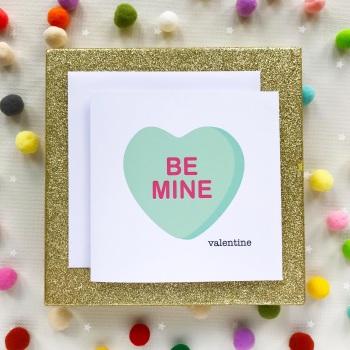 Valentine's Greeting Card - Be Mine Valentine