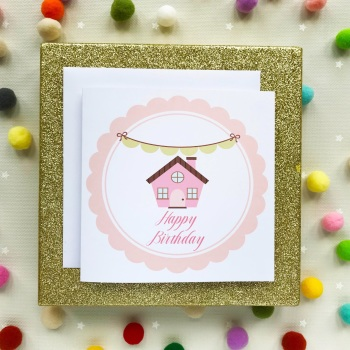Happy Birthday Greetings Card - House with Bunting