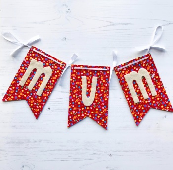 Handmade Banner for Mum - Pretty Floral Design with Felt Letters - Beautiful Handmade Gift for Mum