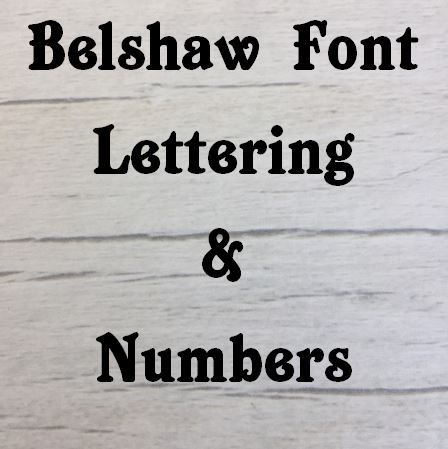 Belshaw Font Letters and Numbers