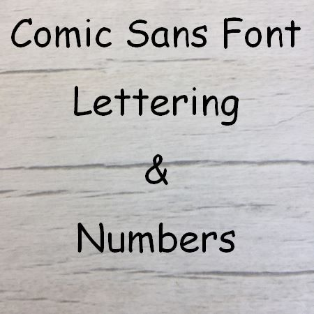 Comic Sans font Letters words and names