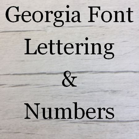 Georgia Font Letters Words and Names