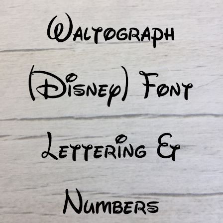Waltograph (Disney) Letters words and names