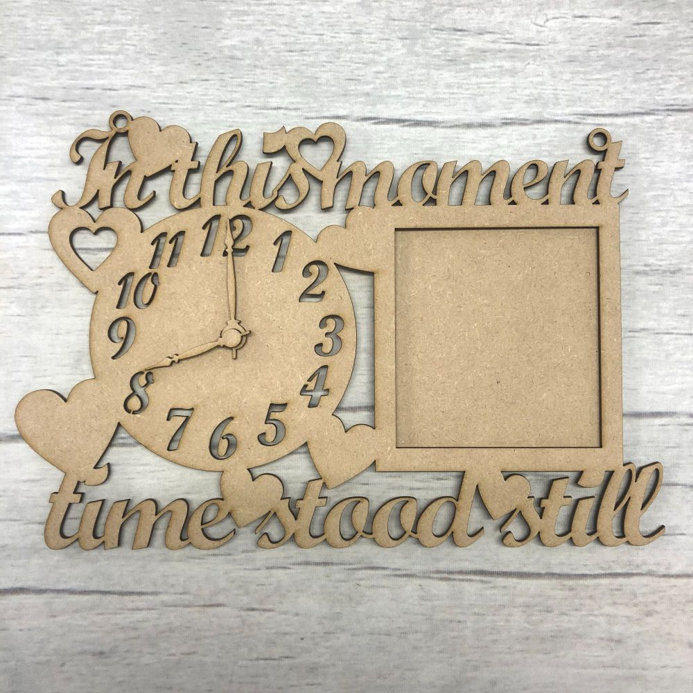 Clock face  picture frame - 'in this moment..'