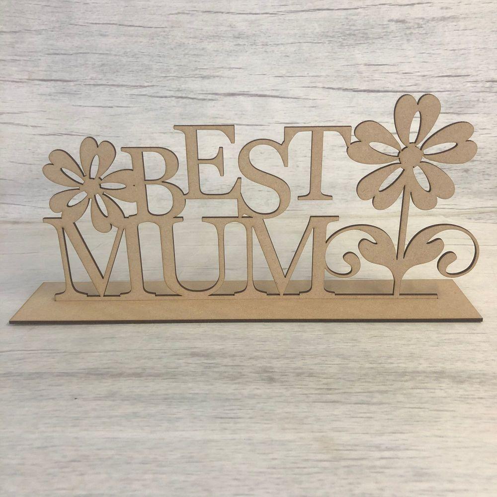 Free standing plaque - 'Best mum'