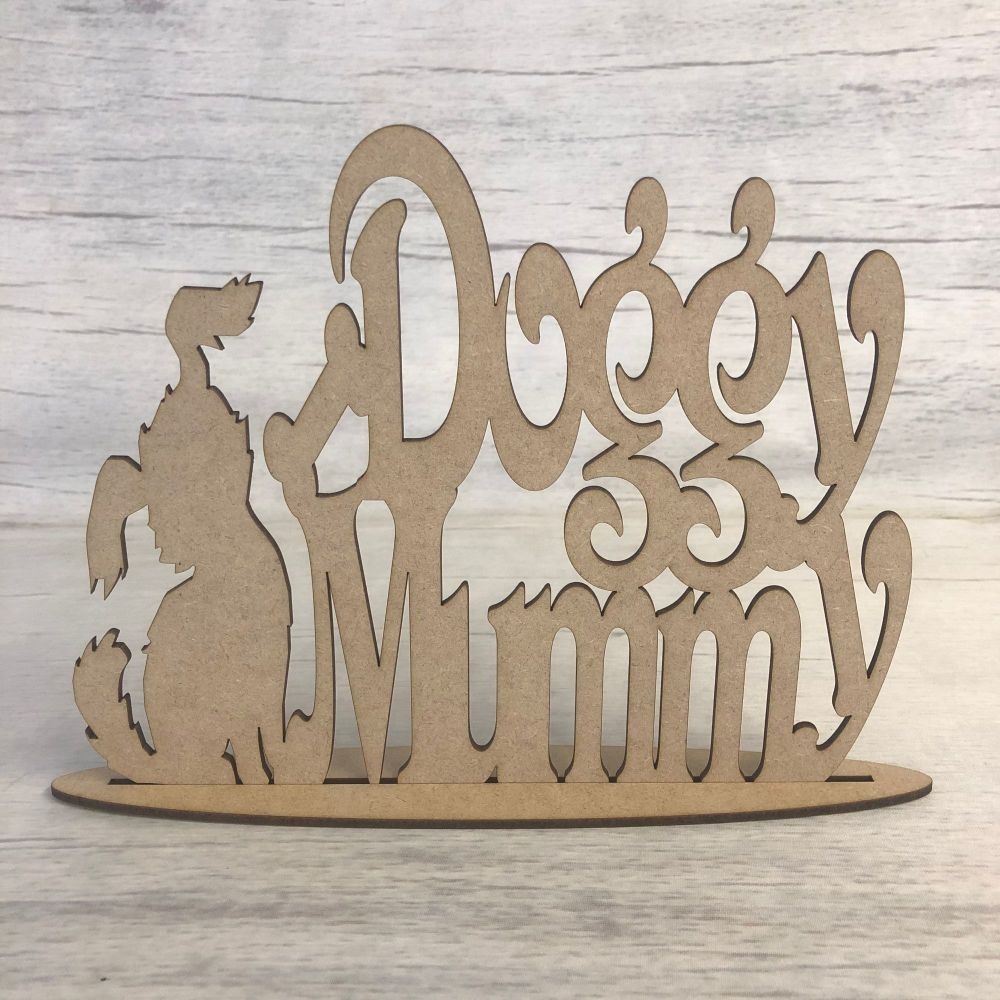 Free standing plaque - 'Doggy Mummy'