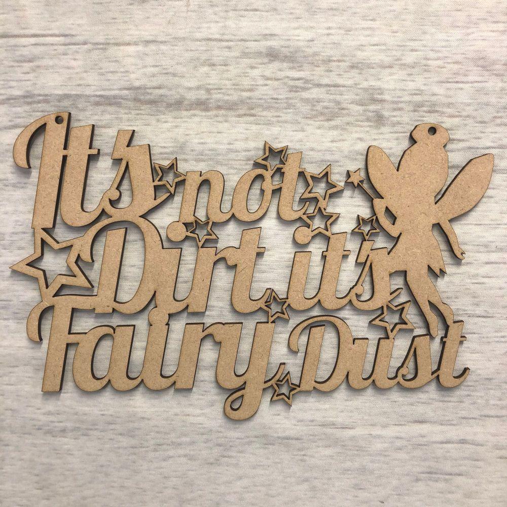 Wall plaque -  'it's not dirt it's fairy dust'