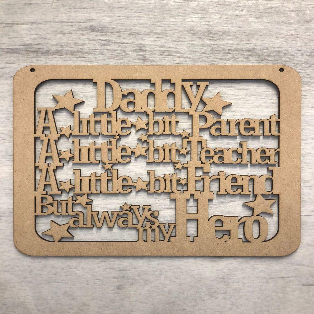 Daddy Hero plaque