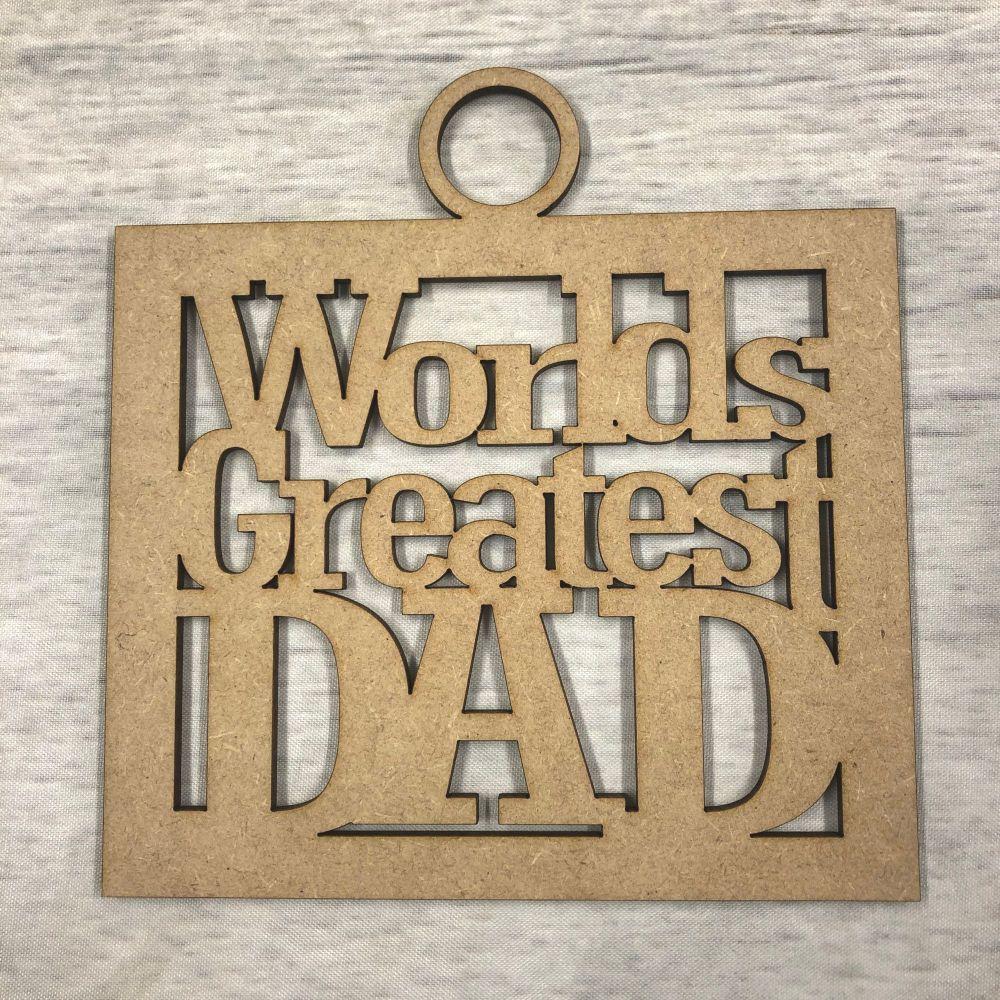 'Worlds greatest dad' craft hanger