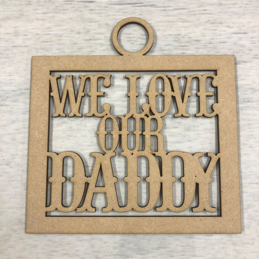 'We love our daddy' craft hanger