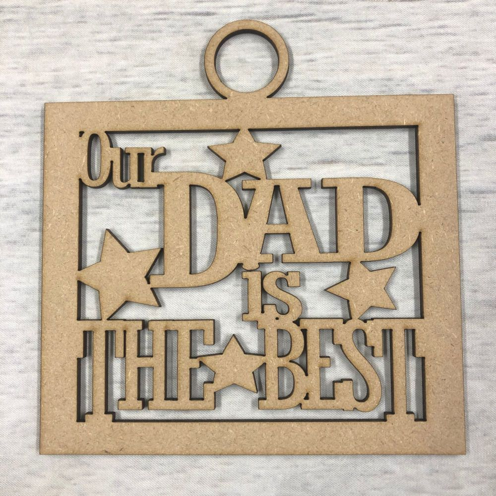 Our dad is the best' craft hanger
