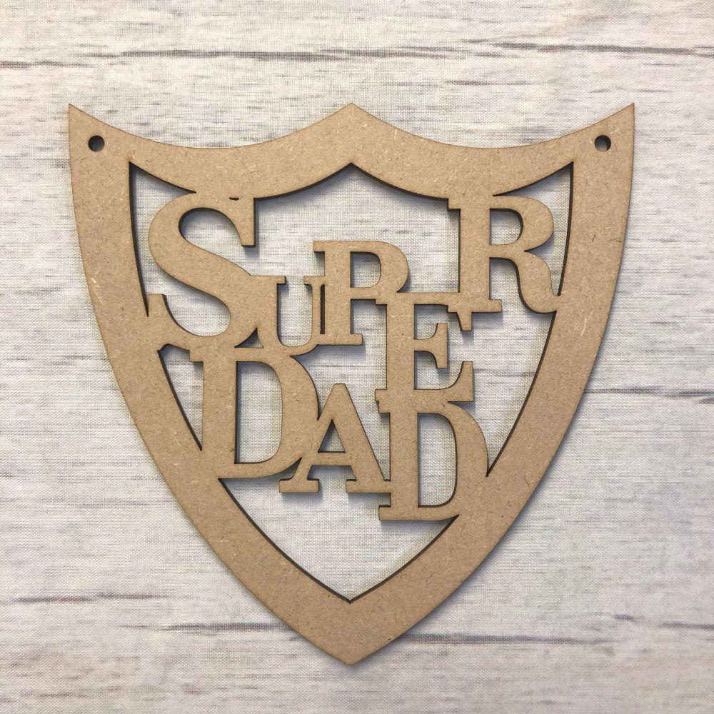 Super Dad hanging shield