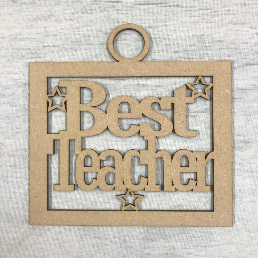 Best Teacher' craft hanger