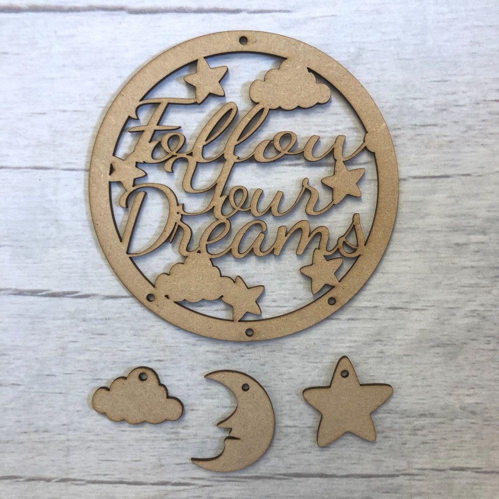 Follow Your Dreams dream catcher