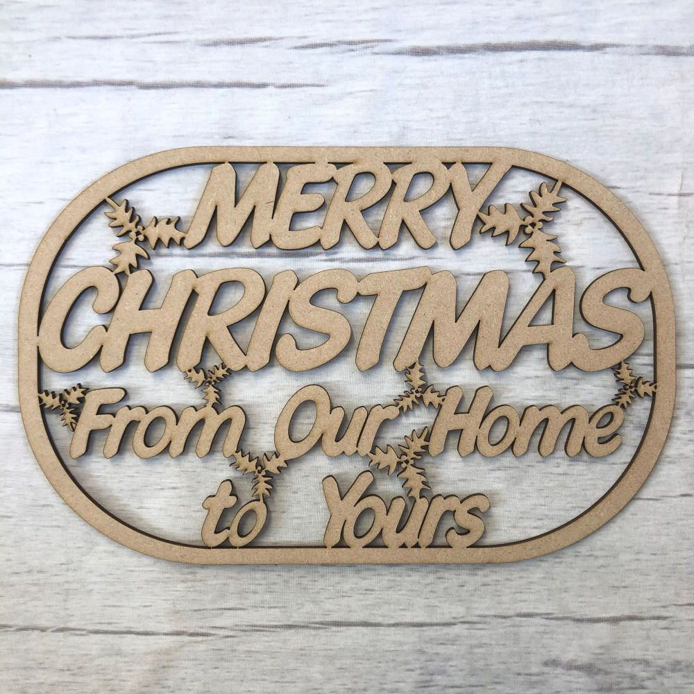 Merry Christmas Plaque 'From Our House To Yours'