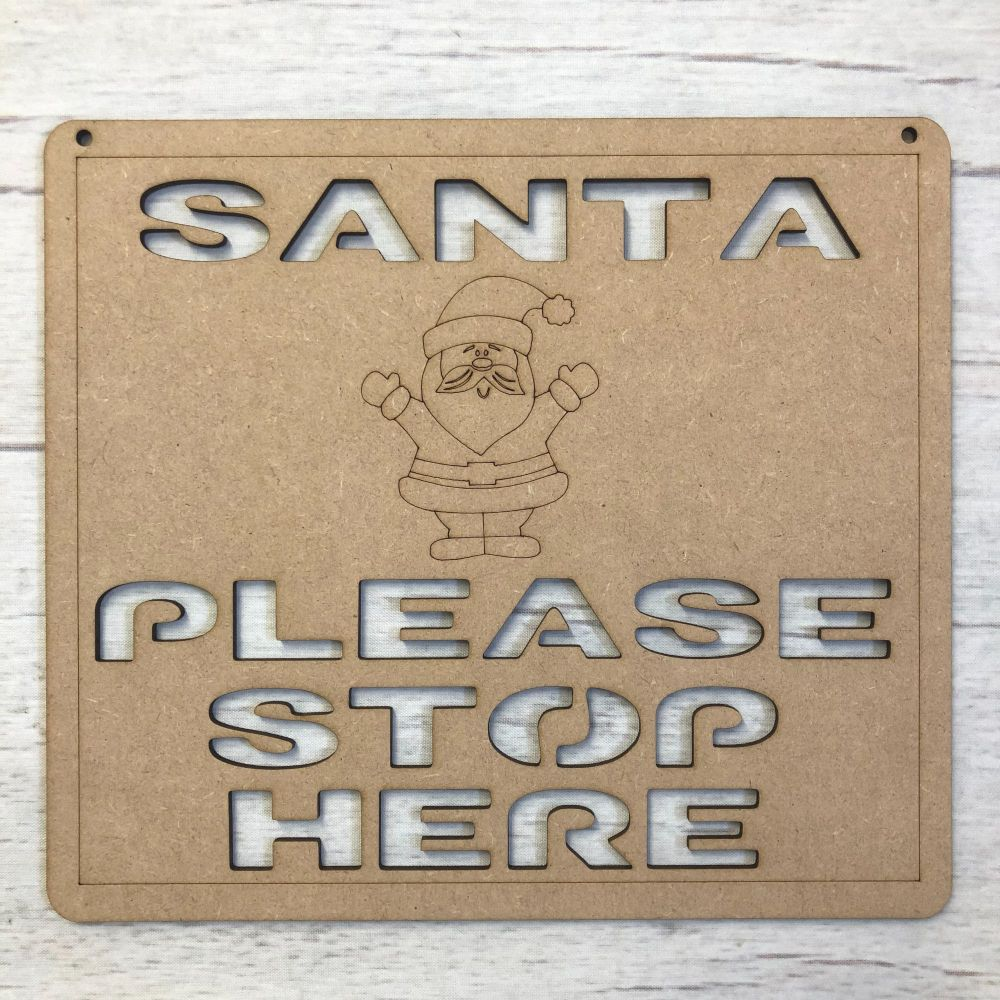 Santa Stop Here Sign (Cut Out)