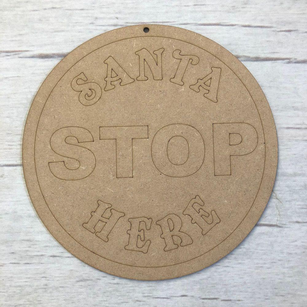 Santa Stop Here Sign (Circle)