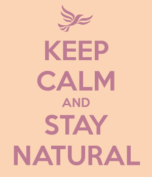 stay natural