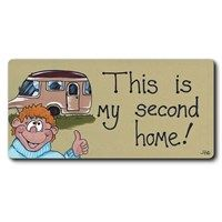 Fridge Magnets - 43 - This is my second home . . .