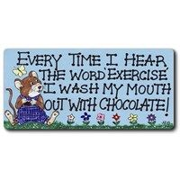 Fridge Magnets - 217 - Every time I hear the word . . .