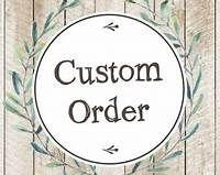Custom Order sign