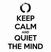 keep calm - quiet mind
